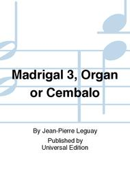 Madrigal 3, Organ Or Cembalo