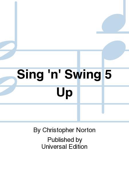 Sing 'N' Swing 5 Up