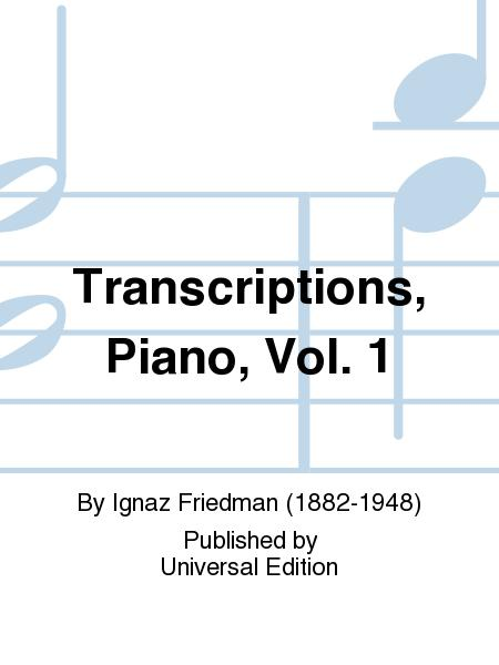 Transcriptions, Piano, Vol. 1