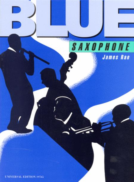 Blue Saxophone, Saxophone And