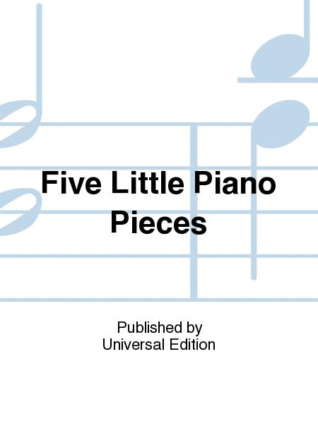 Five Little Piano Pieces