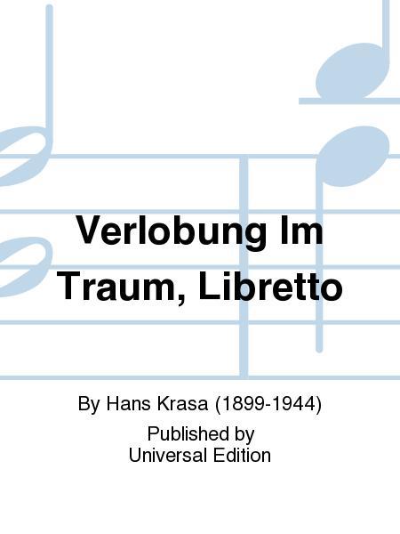 Verlobung Im Traum, Libretto