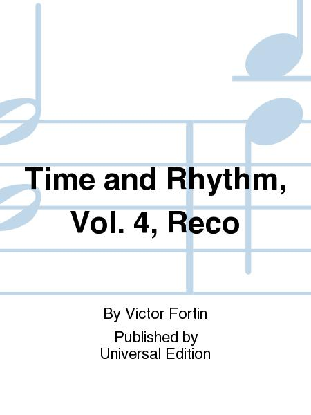 Time And Rhythm, Vol. 4, Reco