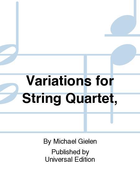 Variations for String Quartet