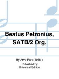 Beatus Petronius, Satb/2 Org