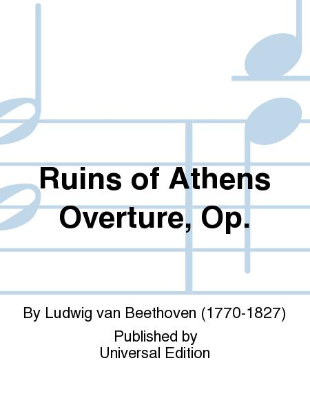 Ruins of Athens Overture, Op.