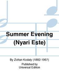 Summer Evening (Nyari Este)