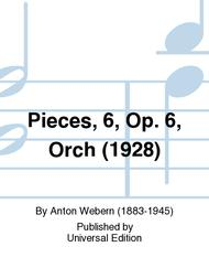 Pieces, 6, Op. 6, Orch (1928)