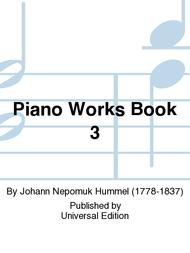 Piano Works Book 3
