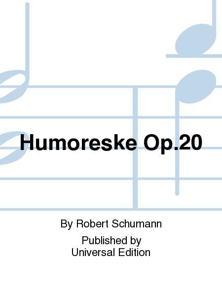 Humoreske Op.20