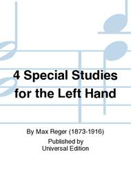 4 Special Studies for the Left Hand