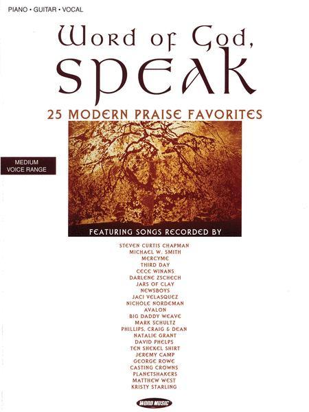 Word Of God, Speak