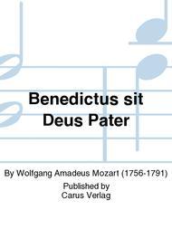 Benedictus sit Deus Pater