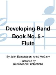 Developing Band Book No. 5 - Flute