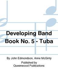 Developing Band Book No. 5 - Tuba