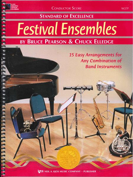 Standard of Excellence: Festival Ensembles - Score