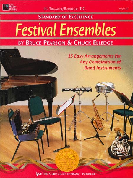 Standard of Excellence: Festival Ensembles-Trumpet/Baritone T.C.