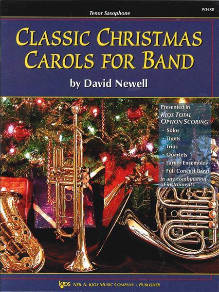 Classic Christmas Carols For Band - Tenor Sax
