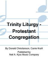Trinity Liturgy - Protestant Congregation