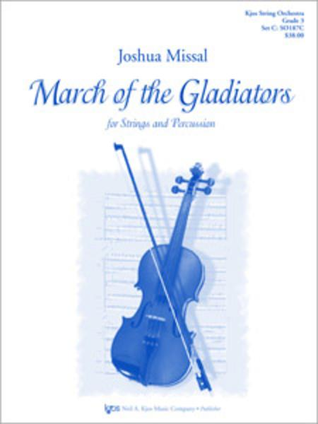 March of the Gladiators For Strings & Percussion
