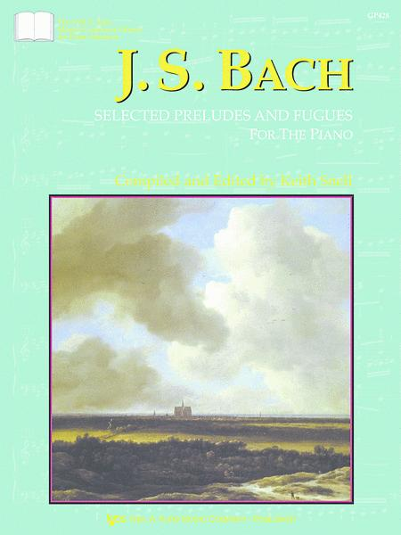 Bach - Selected Preludes & Fugues For The Piano