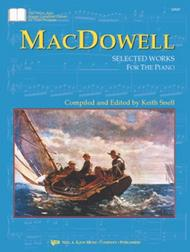 MacDowell: Selected Works For Piano
