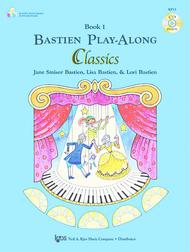Bastien Play-Along Classics, Book 1