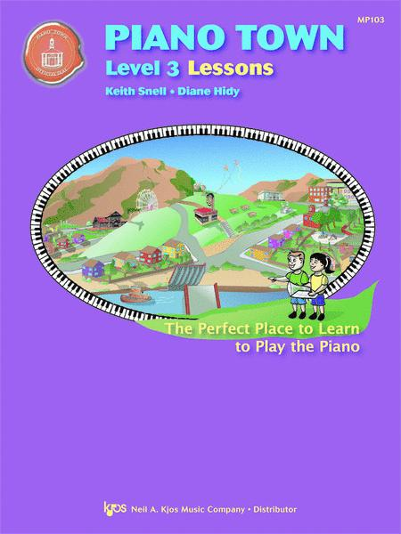Piano Town, Lessons - Level 3