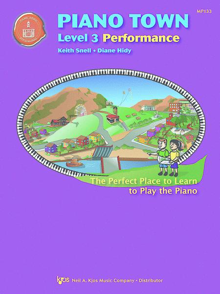 Piano Town, Performance - Level 3