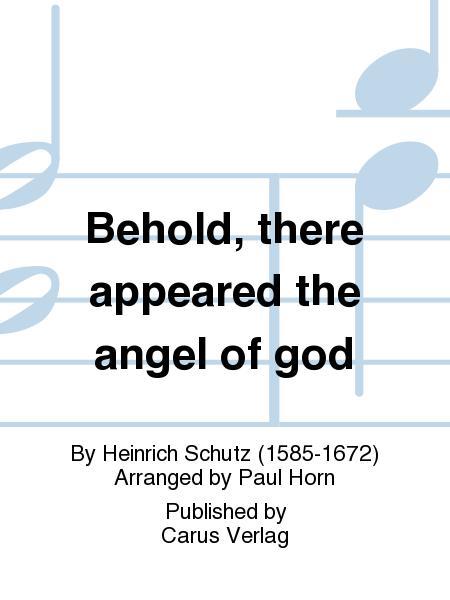 Behold, there appeared the angel of god (Siehe, es erschien der Engel des Herrn)