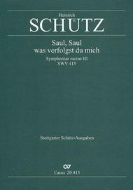 Saul, wilt thou injure me? (Saul, was verfolgst du mich)