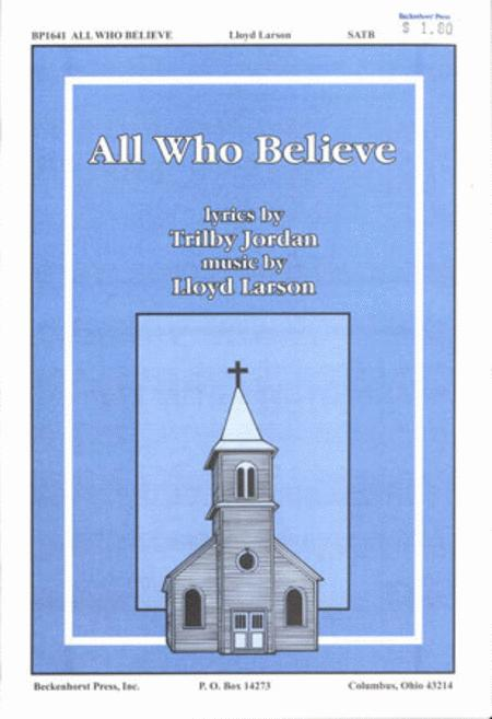 All Who Believe