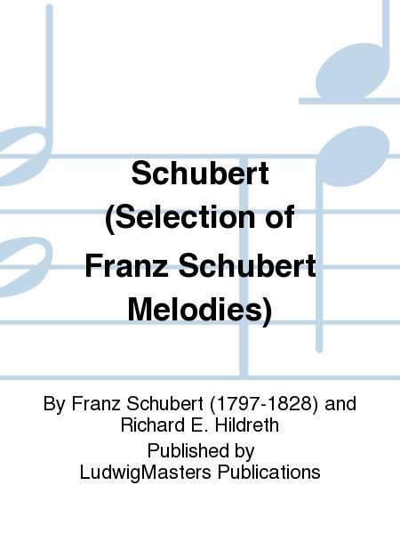 Schubert (Selection of Franz Schubert Melodies)
