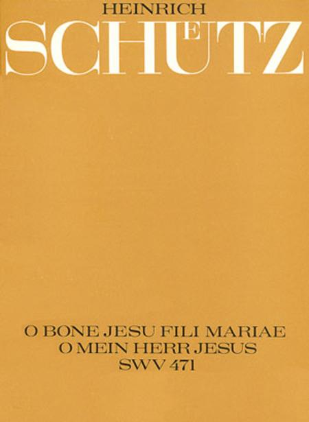 O bone Jesu, fili Mariae (O mein Herr Jesus)