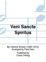 Veni Sancte Spiritus (Come now, holy Spirit)