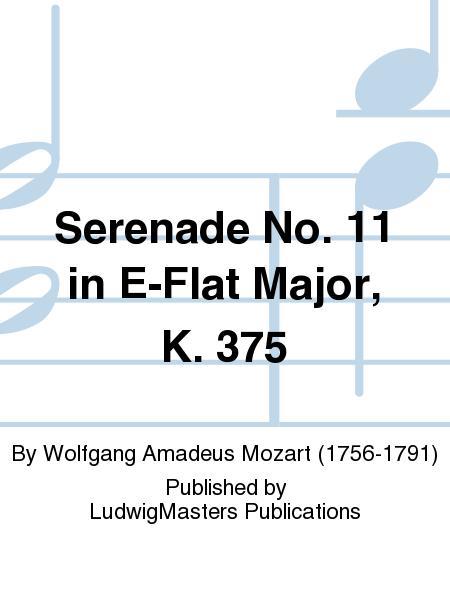Serenade No. 11 in E-Flat Major, K. 375