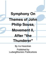Symphony On Themes of John Philip Sousa, Movement II, After