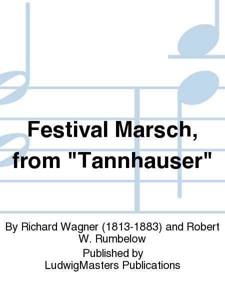 Festival Marsch, from