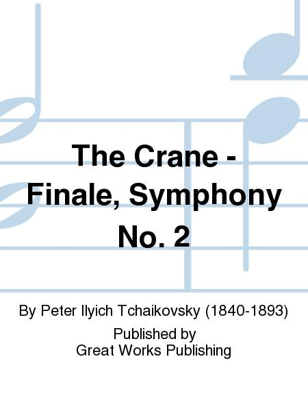 The Crane - Finale, Symphony No. 2
