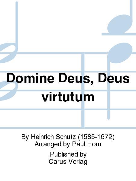 Domine Deus, Deus virtutum (Gott unser Herrscher, Herr der Gewalten)