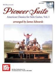 Pioneer Suite: American Classics for Solo Guitar, Vol. 1