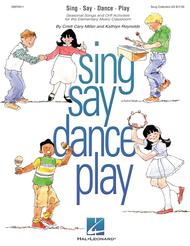 Sing Say Dance Play