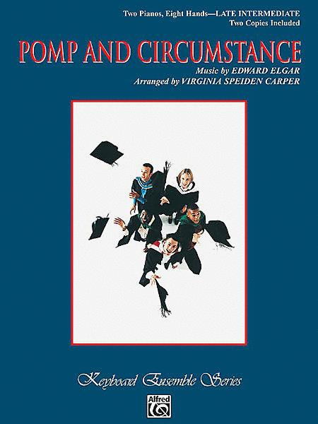 Pomp and Circumstance (Military March No. 1 in D Major)