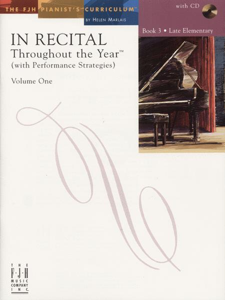 In Recital! Throughout the Year (with Performance Strategies) Volume One, Book 3 (NFMC)