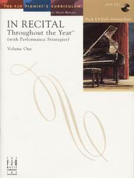 In Recital! Throughout the Year (with Performance Strategies) Volume One, Book 4 (NFMC)