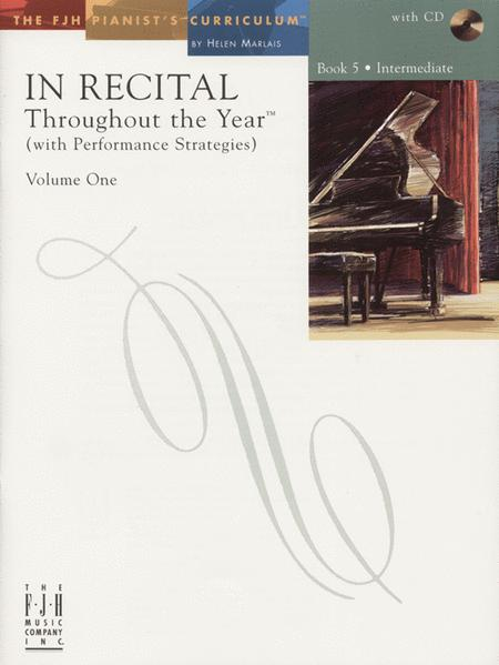 In Recital! Throughout the Year (with Performance Strategies) Volume One, Book 5 (NFMC)