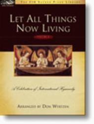 Let All Things Now Living, Volume 2