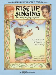 Rise Up Singing - The Group Singing Songbook