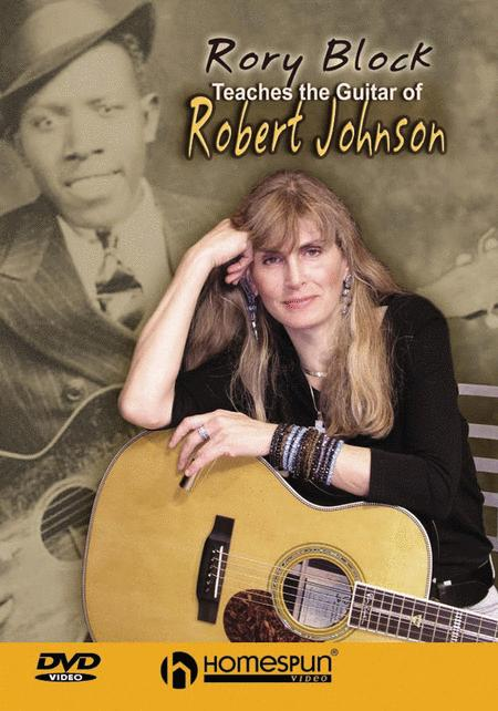 Rory Block Teaches the Guitar of Robert Johnson