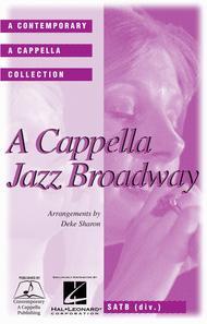 A Cappella Jazz Broadway